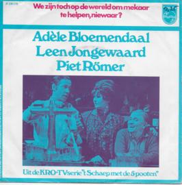 Adele Bloemendaal, Leen Jongewaard & Piet Römer - We zijn toch op de wereld om mekaar te helpen, niewaar?