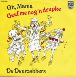 Deurzakkers - Oh, mama