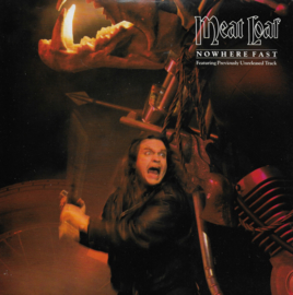 Meat Loaf - Nowhere fast (Engelse uitgave)