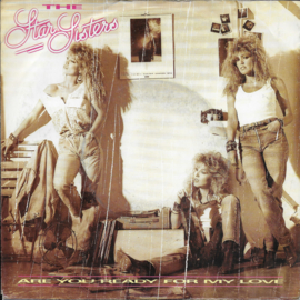 Star Sisters - Are you ready for my love