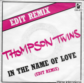 Thompson Twins - In the name of love (edit remix)