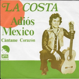 La Costa - Adios Mexico