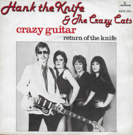 Hank the Knife & The Crazy Cats - Crazy guitar (Belgische uitgave)
