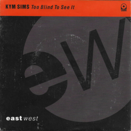 Kym Sims - Too blind to see it