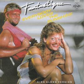 Fantastique - Everybody loves the sunshine