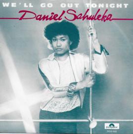 Daniel Sahuleka - We'll go out tonight