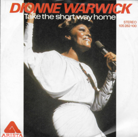 Dionne Warwick - Take the short way home