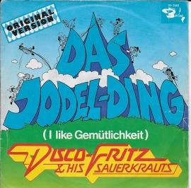 Disco Fritz & His Sauerkrauts - Das Jodel-ding