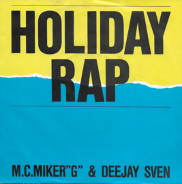 "M.C. Miker ""G"" & Deejay Sven - Holiday rap (German edition)"