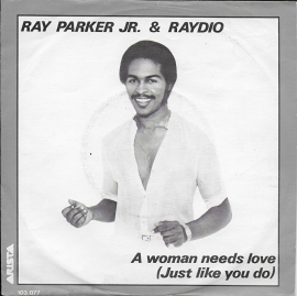 Ray Parker Jr. & Radio - A woman needs love (just like you do)