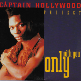 Captain Hollywood Project - Only with you (English edition)