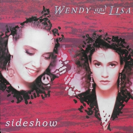 Wendy & Lisa - Sideshow