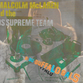Malcolm Mclaren and the World's Famous Supreme Team - Buffalo gals (Franse uitgave)