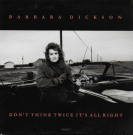 Barbara Dickson - Don't think twice it's all right