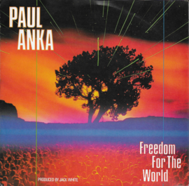 Paul Anka - Freedom for the world