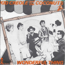 Kid Creole and the Coconuts - Wonderful thing