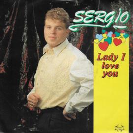 Sergio - Lady I love you