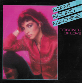 Miami Sound Machine - Prisoner of love