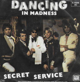 Secret Service - Dancing in madness (Duitse uitgave)