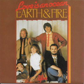 Earth & Fire - Love is an ocean