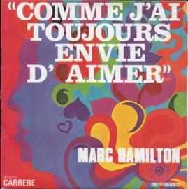 Marc Hamilton - Comme j'ai toujours envie d'aimer