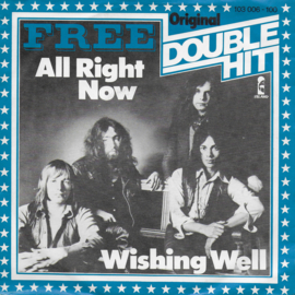 Free - All right now / Wishing well