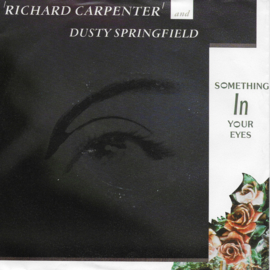 Richard Carpenter feat. Dusty Springfield - Something in your eyes
