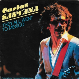 Carlos Santana ft. Booker T. Jones and Willie Nelson - They all went to Mexico
