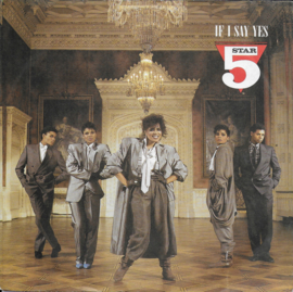 Five Star - If i say yes