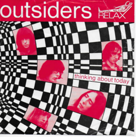Outsiders - Thinking about today