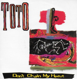 Toto - Don't chain my heart