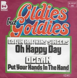 Edwin Hawkins Singers - Oh happy day / Ocean - Put your hands in the hand