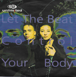 2 Unlimited - Let the beat control your body (Duitse uitgave)