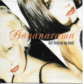 Bananarama - Last thing on my mind