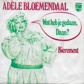 Adele Bloemendaal - Wat heb je gedaan, Daan?