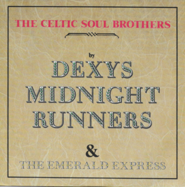 Dexys Midnight Runners & The Emerald Express - The celtic soul brothers