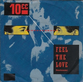 10CC - Feel the love