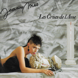 Jeanne Mas - Les crises de l'ame