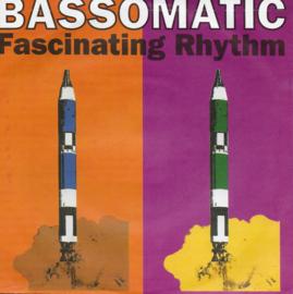 Bassomatic - Fascinating rhythm