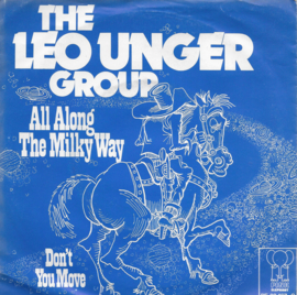 Leo Unger Group - All along the milky way