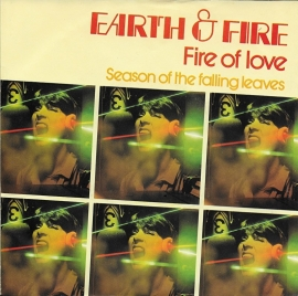 Earth & Fire - Fire of love