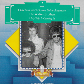 Walker Brothers - The sun ain't gonna shine anymore / My ship is coming in