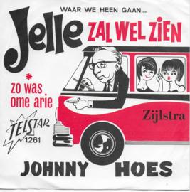 Johnny Hoes - Jelle zal wel zien!