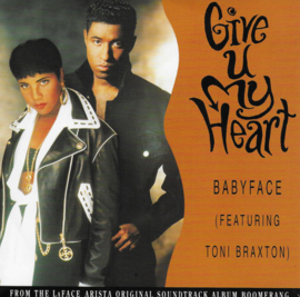 Babyface feat. Toni Braxton - Give u my heart