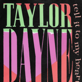 Taylor Dayne - Tell it to my heart (English edition)