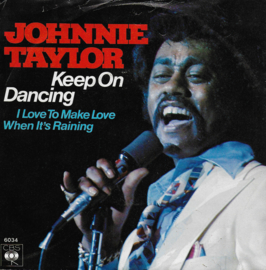Johnnie Taylor - Keep on dancing