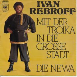 Ivan Rebroff - Mit der troika in die grosse stadt