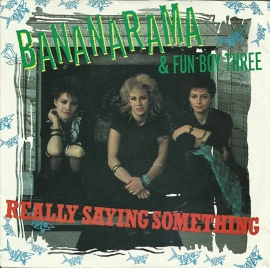 Bananarama & Fun Boy Three - Really saying something