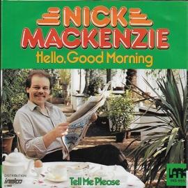 Nick Mackenzie - Hello, Good Morning