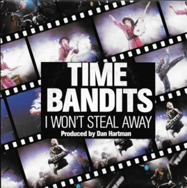 Time Bandits - I won't steal away